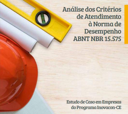 Análise dos critérios de atendimento à Norma de Desempenho - CBIC